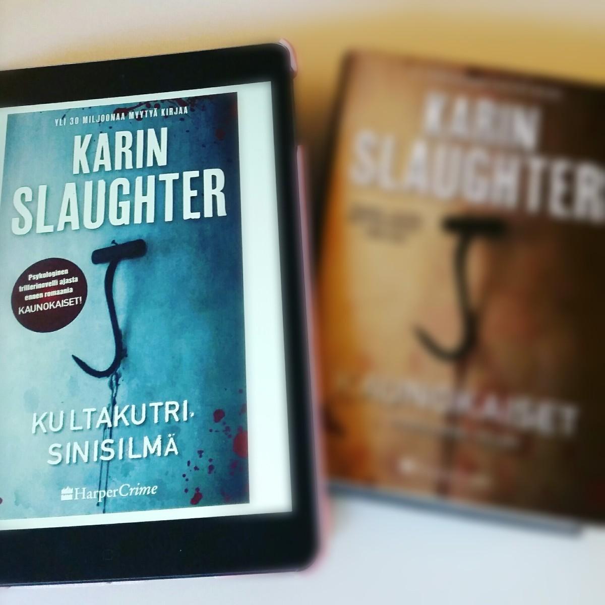 Karin Slaughter: Kultakutri, sinisilmä
