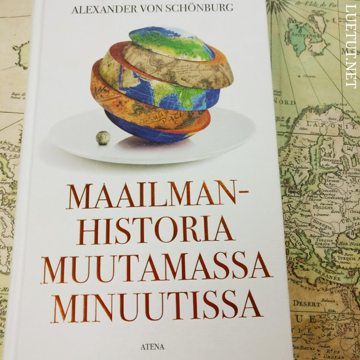 Alexander von Schönburg: Maailmanhistoria muutamassa minuutissa