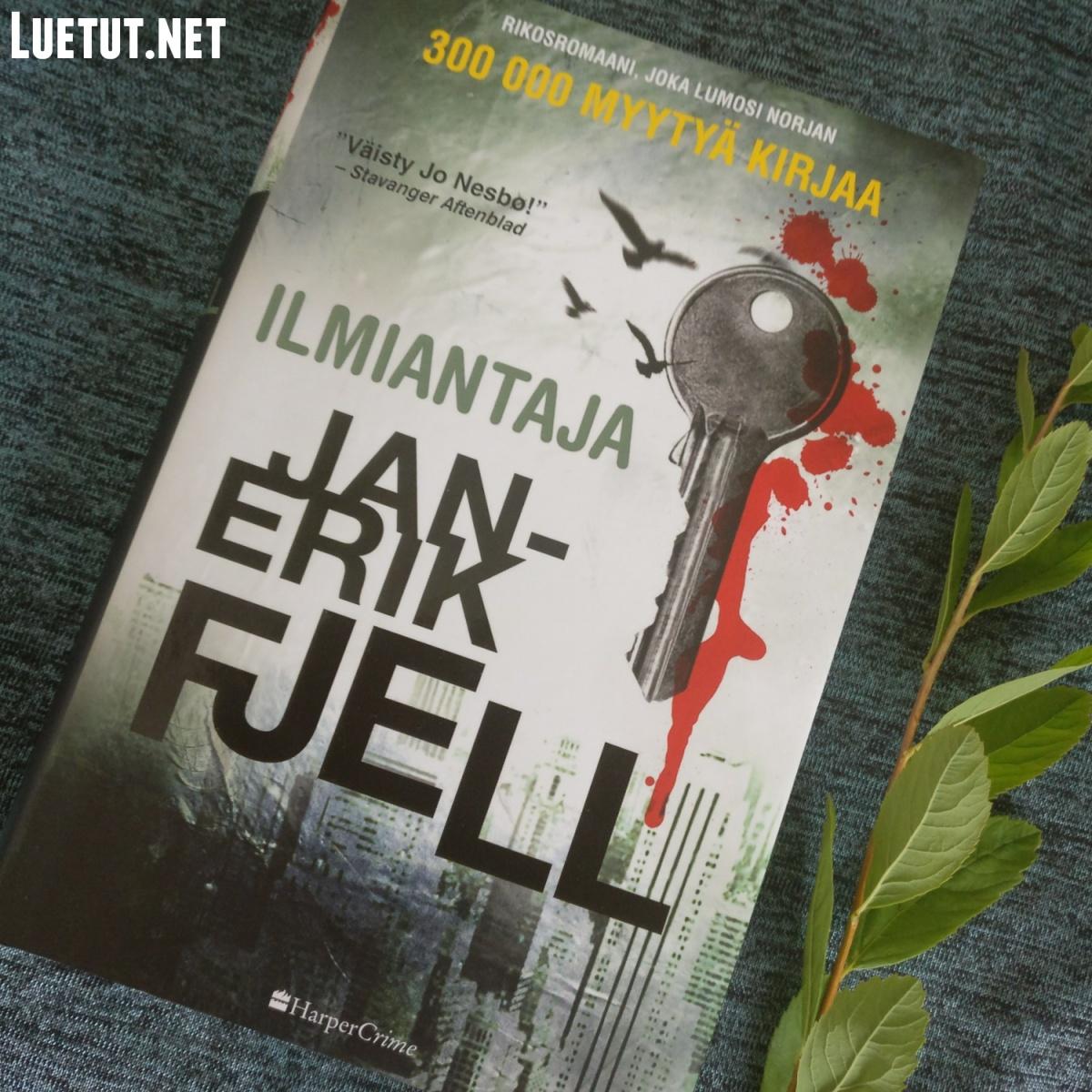 Jan-Erik Fjell: Ilmiantaja