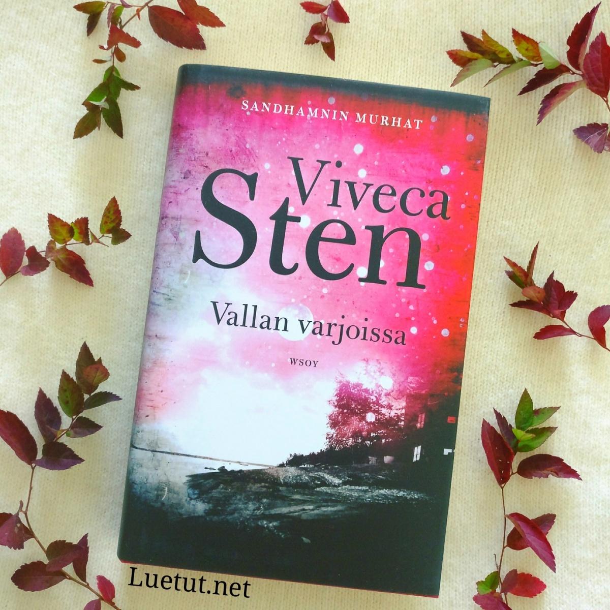 Viveca Sten: Vallan varjoissa