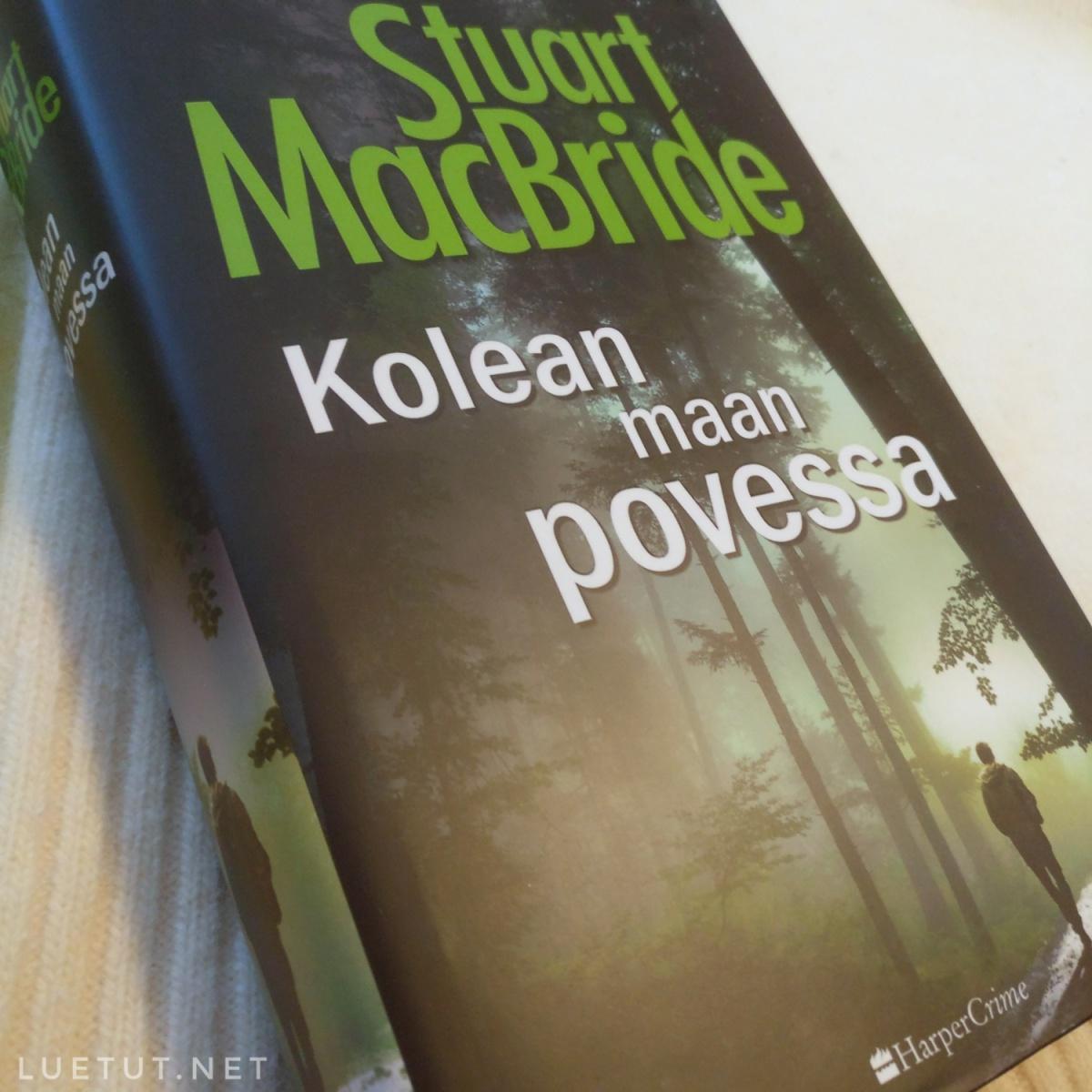 Stuart MacBride: Kolean maan povessa